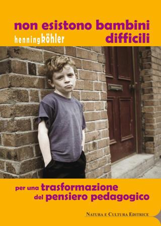NON ESISTONO BAMBINI DIFFICILI 2 ed.
